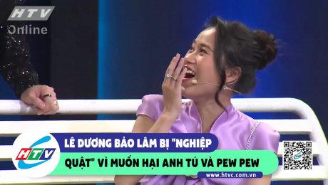 """Xem Show CLIP HÀI Lê Dương Bảo Lâm bị """"nghiệp quật"""" vì muốn hại Anh Tú và Pew Pew HD Online."""